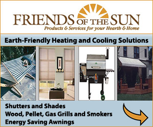 FRIENDS OF THE SUN - Products & Services for your Heart & Home - Earth-Friendly Heating and Cooling Solutions. Shutters and Shades. Wood, Pellet, Gas Grills and Smokers. Energy Awnings.